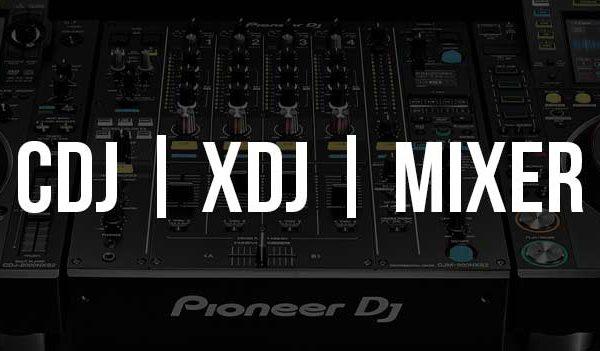 XDJ / CDJ e mixers