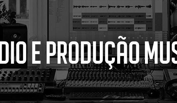 Estúdios e Produção